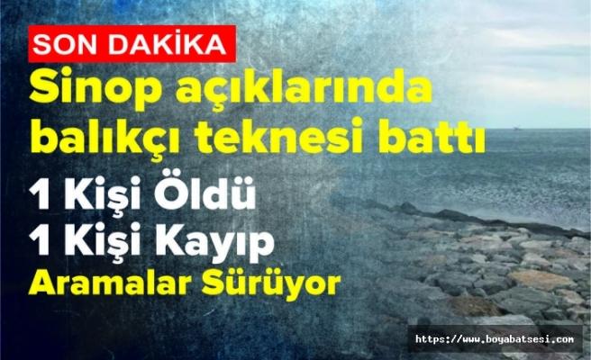 Sinop'ta Balıkçı Teknesi Battı 1 Ölü 1 kayıp