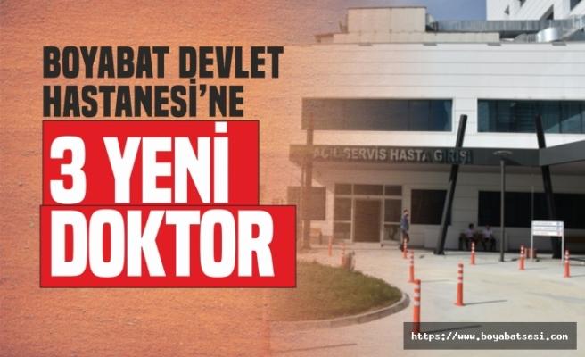Boyabat Devlet Hastanesi'ne 3 Yeni Doktor