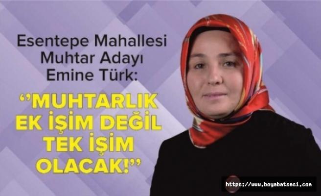 """Esentepe Mah. Muhtar Adayı Emine Türk """"Esas Mücadelemiz Muhtar Seçilince Başlayacak"""""""
