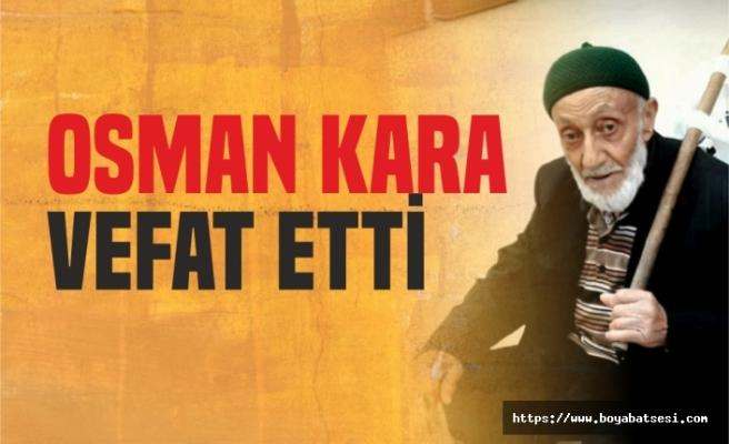 Osman Kara Vefat Etti.