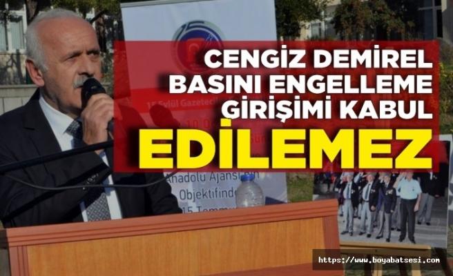 Cengiz Demirel''Görev sırasında basını engelleme girişimi kabul edilemez''
