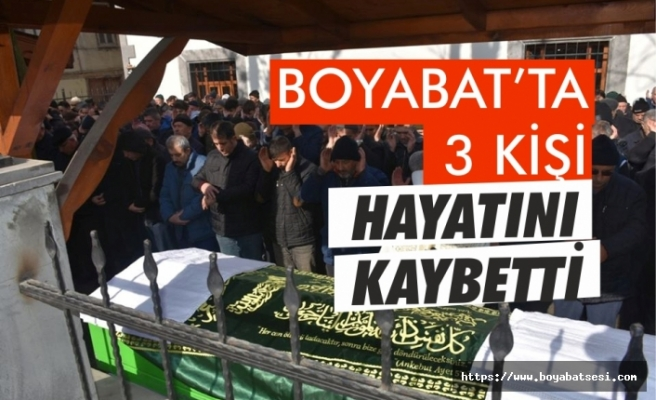Boyabat'ta 3 kişi vefat etti