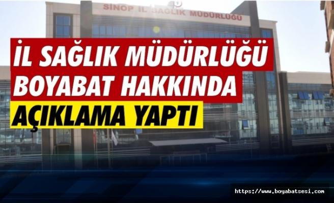 İl Sağlık Müdürlüğü Boyabat ile ilgili iddialar hakkında açıklama yaptı