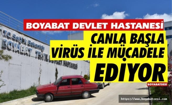 Boyabat Devlet Hastanesi Koronavirüs ile mücadele ediyor