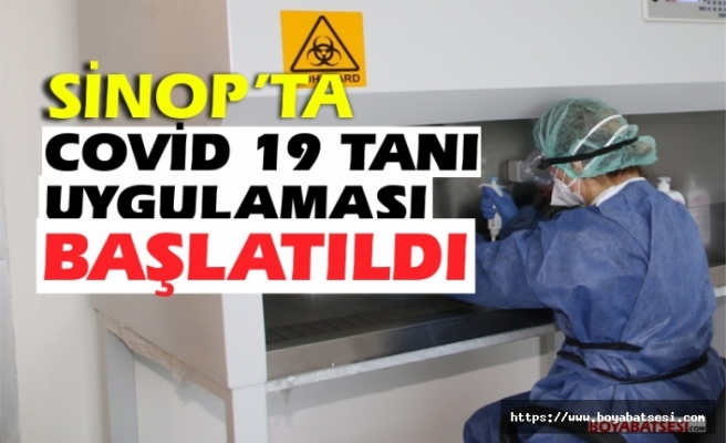 Sinop'taCovid-19 tanı uygulamasına başlandı