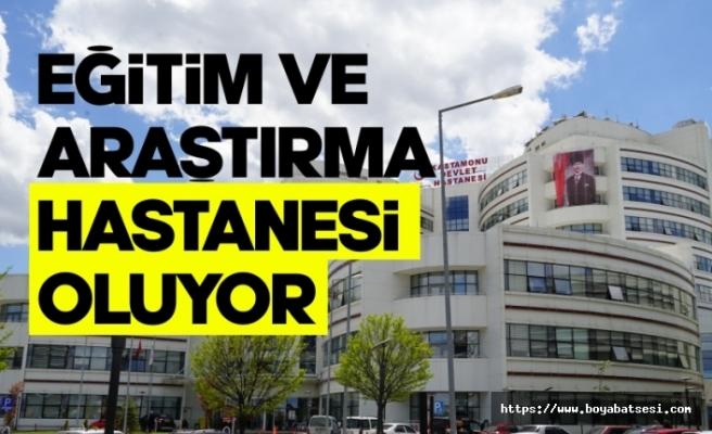 Kastamonu Devlet Hastanesi, Eğitim ve Araştırma Hastanesine dönüştürüldü