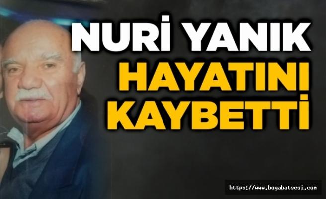 Nuri Yanık vefat etti