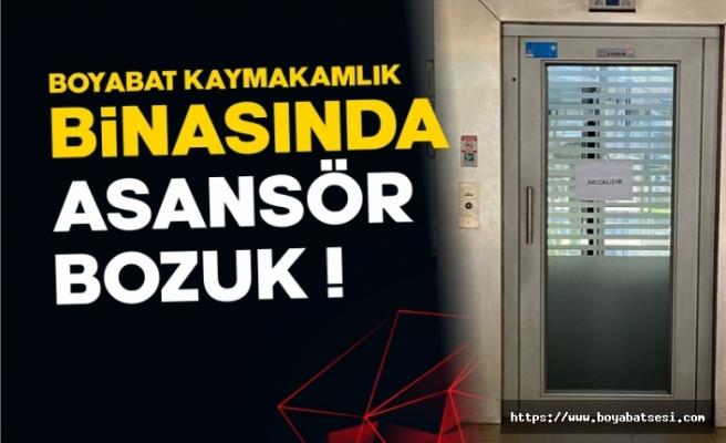 Boyabat Kaymakamlık binasında asansör bozuk vatandaş mağdur