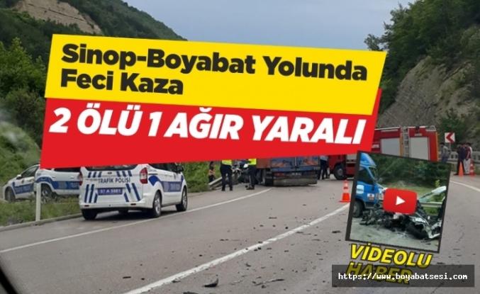 Sinop Boyabat Yolunda Feci Kaza 2 Ölü 1 Ağır Yaralı