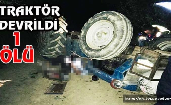 TRAKTÖR DEVRİLDİ 1 ÖLÜ !