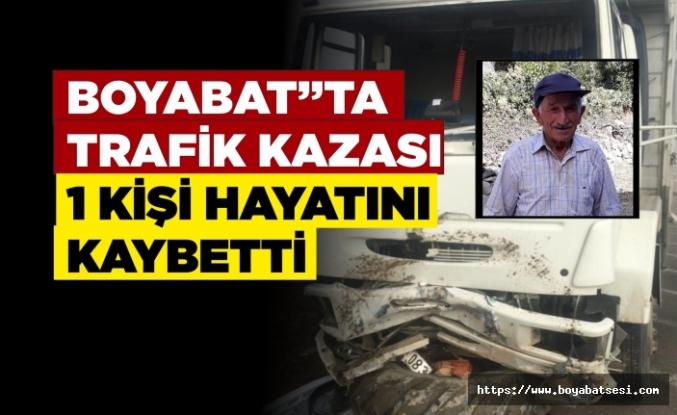 Boyabat'ta trafik kazası 1 kişi hayatını kaybetti