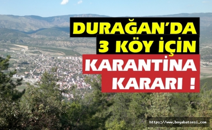 Durağan'da 3 köy karantinaya alındı !