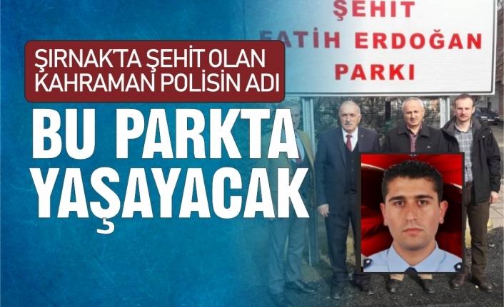 Yeni Yapılan Parka Şehit Polisin İsmi Verildi