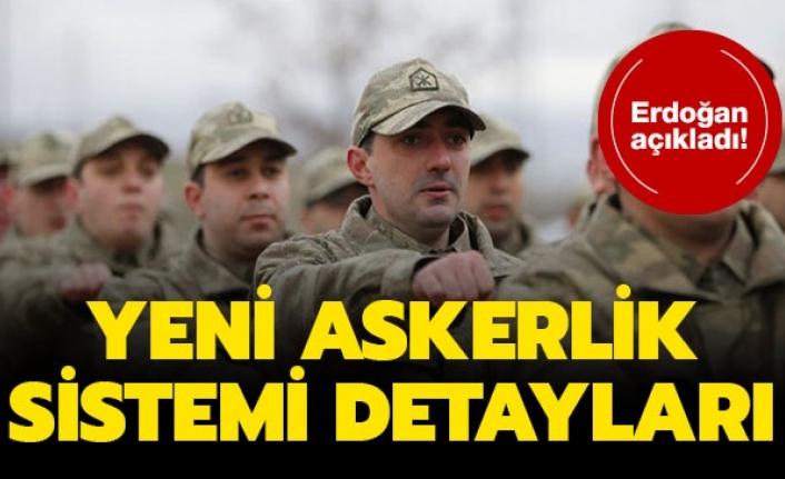 Erdoğan Açıkladı ; Kalıcı Bedelli Askerlik Geliyor, İşte Detaylar...