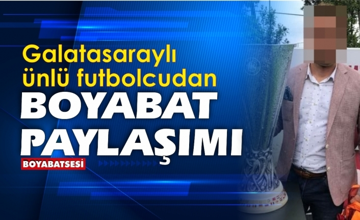 Galatasaraylı ünlü futbolcudan Boyabat paylaşımı