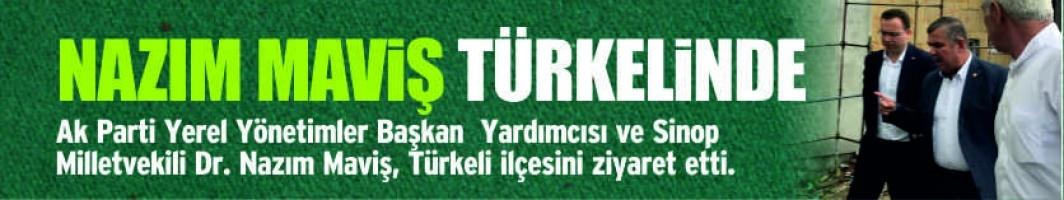 Nazım maviş Türkeli'nde