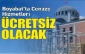 Boyabat'ta Cenaze hizmetleri ücretsiz olacak