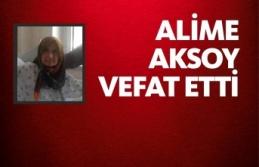 Alime Aksoy Vefat Etti