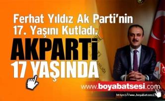 Ferhat Yıldız'dan AK Partinin 17. Yıldönüm Kutlama Mesajı
