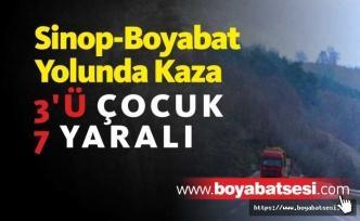 Sinop -Boyabat Yolunda Trafik Kazası 3'ü Çocuk 7 kişi yaralandı