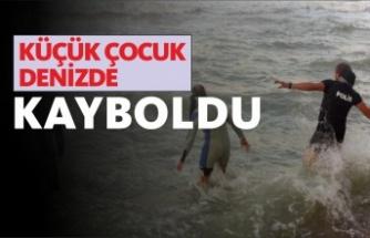 Denize giren çocuk kayboldu