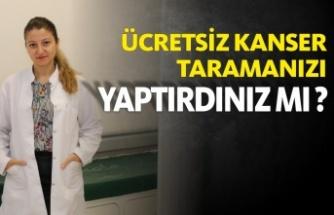 Sinop KETEM Ücretsiz Kanser Taraması Yapıyor