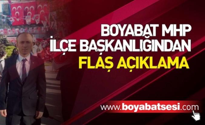 Boyabat MHP İlçe Başkanlığından Flaş Açıklama